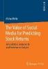 Nofer, Michael,The Value of Social Media for Predicting Stock Returns