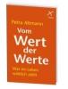 Altmann, Petra,Vom Wert der Werte