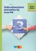 <b>R.F.M. van Midde</b>,Onderwijsassistent Activiteiten bij leren Werkboek niveau 4