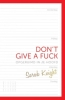 <b>Sarah  Knight</b>,Don`t Give a Fuck