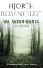 Hjorth  Rosenfeldt,Wat verborgen is
