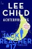 Lee  Child,Achtervolging - Reacher 17 (POD)