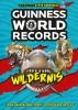 Guinness World Records Ltd,Guinness World Records Wildernis