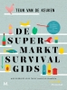 Teun van de Keuken,De supermarktsurvivalgids