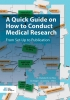 Marieke M. Ter Wee, Birgit L. Lissenberg -Witte,A Quick Guide on How to Conduct Medical Research