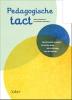 <b>Pedagogische tact</b>,op het goede moment het juiste doen, ook in de ogen van de leerling