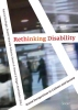 ,<b>Rethinking disability</b>