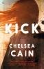 <b>Chelsea  Cain</b>,Kick