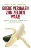 <b>Harald  Merckelbach</b>,Goede verhalen zijn zelden waar