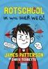 James  Patterson,Rotschool