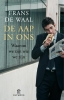 <b>Frans de Waal</b>,De aap in ons