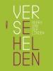 <b>Gerry van der Linden</b>,Verse helden