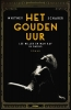 <b>Whitney  Scharer</b>,Het gouden uur
