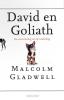 Malcom  Gladwell,David en Goliath
