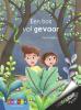 Aag  Vernelen,Een bos vol gevaar