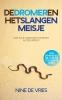 Nine de Vries,De dromer en het slangenmeisje