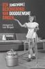 <b>Annegreet van Bergen</b>,Een (ongewone) geschiedenis van doodgewone dingen