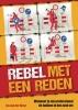 <b>Jos van der Horst</b>,Rebel met een reden