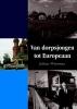 <b>Johan  Wiersma</b>,Van dorpsjongen tot Europeaan