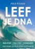 Alice  Kroeze,LEEF JE DNA