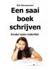 <b>Rick  Hermanussen</b>,Een saai boek schrijven