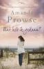 Amanda  Prowse,Wat heb ik gedaan ?