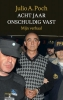 Julio  Poch ,Acht jaar onschuldig vast