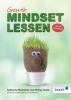 <b>Katherine  Muncaster, Shirley  Clarke</b>,Growth-mindsetlessen voor de basisschool