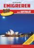 Eric Jan van Dorp ,Emigreren naar Australië 2016