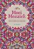 <b>Mooi mozaiek</b>,creatief kleuren voor volwassenen