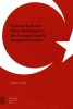 Melek  Saral ,Turkey`s `Self` and `Other` Definitions in the course of the EU Accession Process