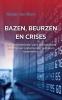 <b>Robert J.  Blom</b>,Bazen, beurzen en crises