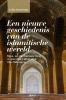 Jo Van Steenbergen ,Een nieuwe geschiedenis van de islamitische wereld