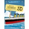 ,Bouw de Titanic 3D