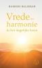 <b>Ramesh  Balsekar</b>,Vrede en harmonie in het dagelijks leven