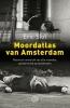 <b>Eric  Slot</b>,Moord-atlas van Amsterdam