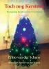 Enno  Van der Schans ,Toch nog Kerstmis
