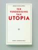 Merijn  Oudenampsen ,Ter verdediging van Utopia