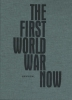 David van Reybrouck,The first world war now
