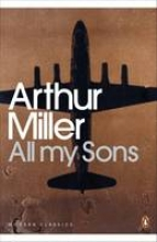 Miller, Arthur All My Sons