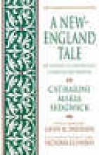 Sedgwick, Catharine Maria,   Clements, Victoria A New-England Tale