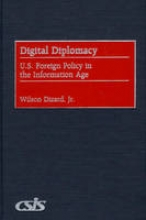 Wilson, Jr. Dizard,Digital Diplomacy