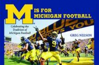 Nelson, Greg M Is for Michigan Football