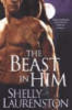 Laurenston, Shelly The Beast in Him