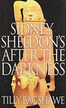 Sidney Sheldon Sidney Sheldon`s After the Darkness
