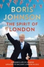 Boris Johnson The Spirit of London