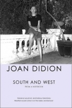 Didion, Joan South and West