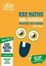 Letts KS2 KS2 Maths SATs Practice Test Papers (Photocopiable edition)