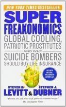 Levitt, Steven D. SuperFreakonomics