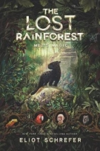 Eliot Schrefer The Lost Rainforest #1: Mez`s Magic
